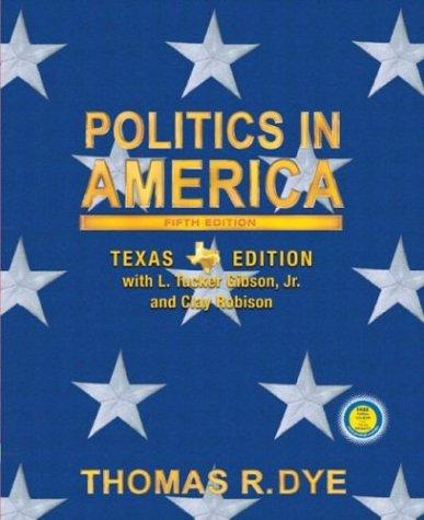 9780130497086: Politics in America, Texas Edition (5th Edition)