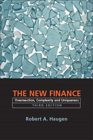 9780130497611: The New Finance: Overreaction, Complexity and Uniqueness: United States Edition