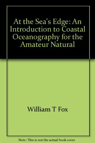 9780130497758: At the sea's edge: An introduction to coastal oceanography for the amateur naturalist (PHalarope book)