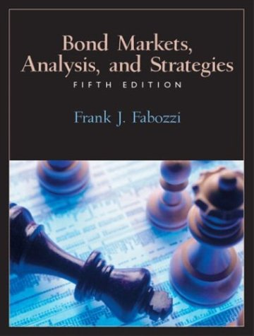 9780130497826: Bond Markets: Analysis and Strategies