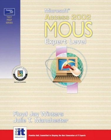 Prentice Hall Test Prep Series: Microsoft Access: Floyd Jay Winters;