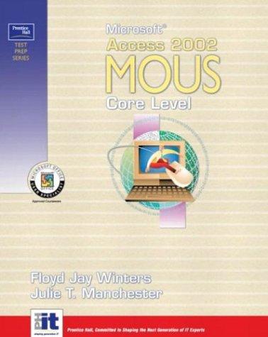 9780130497864: Prentice Hall Test Prep Series: Microsoft Access 2002 MOUS Core Level