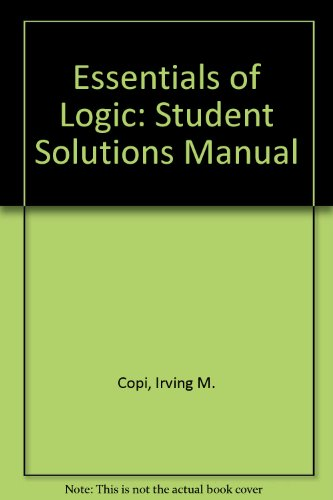 9780130497901: Solutions Manual: Essentials of Logic