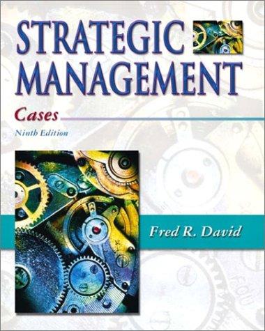 9780130497956: Strategic Management: Cases, Ninth Edition