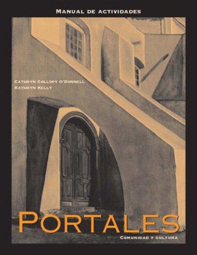 Portales: Comunidad y Cultura; Manual de Actividades: Kelly, Kathryn E.;