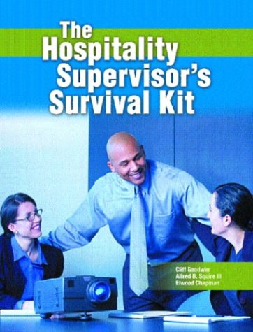 Hospitality Supervisor's Survival Kit Format: Paperback: Goodwin, Clifford R.Squire,