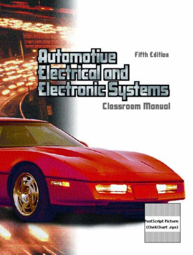 9780130498847: Automotive Electric and Electronic Systems Package Set Classroom Manual