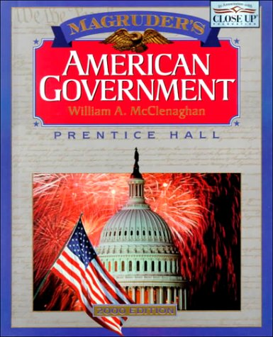 Magruder's American Government: 2000 (Magruder's American Government): William A. McClenaghan