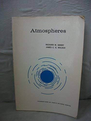 9780130500885: Atmospheres (Foundations of Earth Science)
