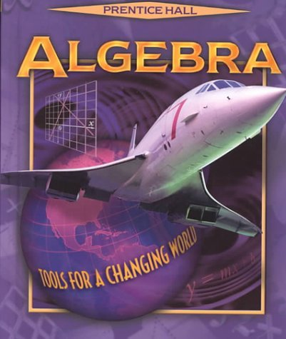 9780130501417: Algebra: Tools for a Changing World