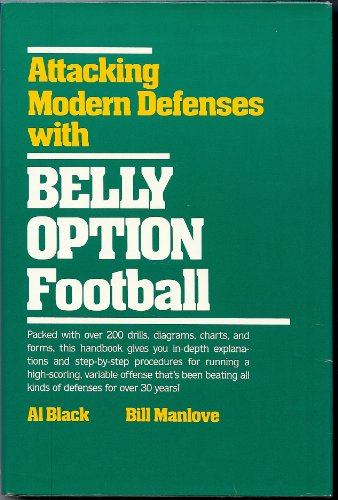 9780130501882: Attacking Modern Defenses With Belly Option Football
