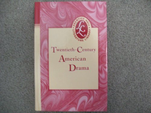 9780130501974: Twentieth-Century American Drama