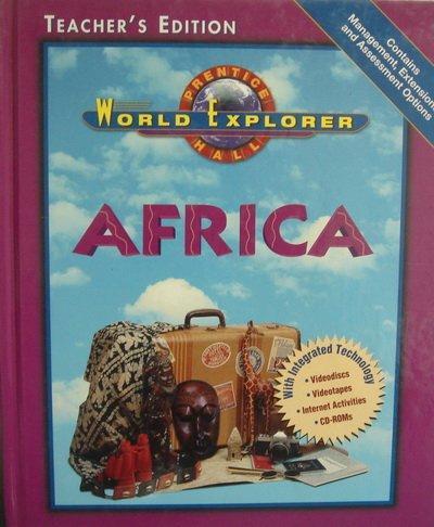 9780130502179: Prentice Hall World Explorer: Africa, Teacher's Edition