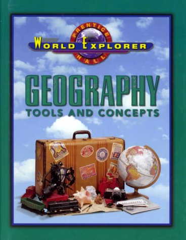 9780130502261: World Explorer: Geography Tools and Concepts