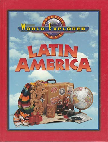 Latin America (World Explorer): Prentice Hall