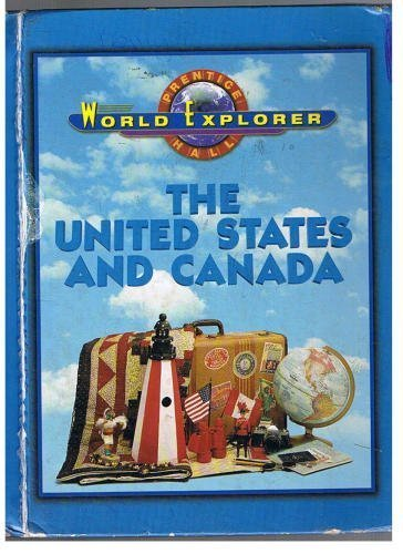 9780130502339: WORLD EXPLORER: UNITED STATES AND CANADA SECOND EDITION STUDENT EDITION 2001C
