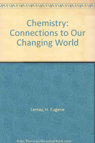 9780130502483: Chemistry: Connections to Our Changing World
