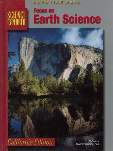 9780130502902: Focus on Earth Science (Science Explore, California Edition)