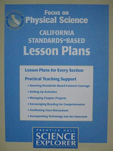 9780130503190: California Standards-Based Lesson Plans (Prentice Hall Science Explorer, Focus on Physical Science)