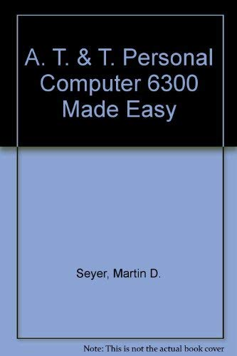 9780130503374: The At&t PC 6300 Made Easy