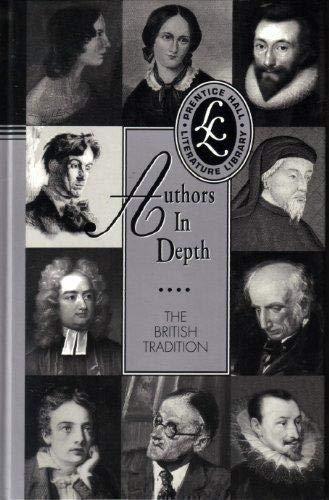 Authors in Depth: The British Tradition (Prentice: HALL, PRENTICE