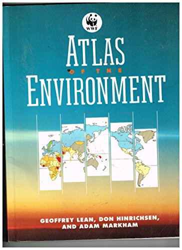 Atlas of the Environment: Lean, Geoffrey /