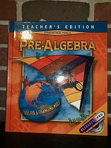 9780130504616: Pre-Algebra: Tools for a Changing World, Teacher's Edition