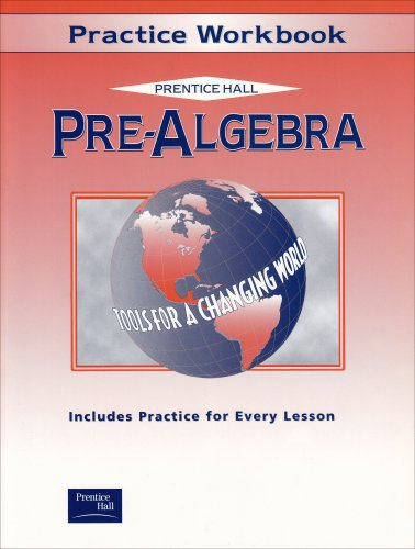 9780130504753: PRE-ALGEBRA PRACTICE WORKBOOK 2001C (Prentice Hall Tools for a Changing World)