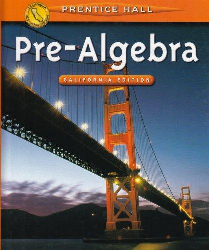 Pre-Algebra: California Edition: Davison, David M.;