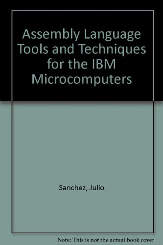 9780130504937: Assembly Language Tools and Techniques for the IBM Microcomputers