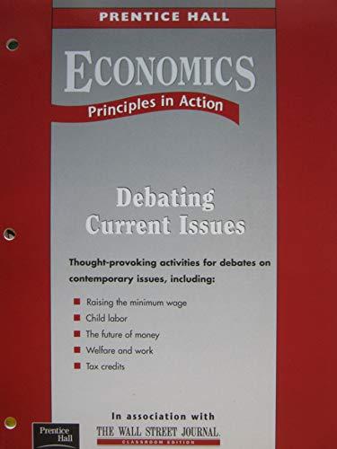 9780130505392: Economics Principles in Action Debating Current Issues
