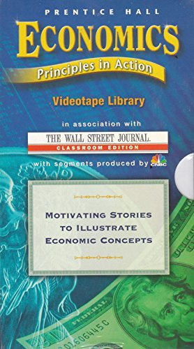 9780130505590: ECONOMICS PRINCIPLES IN ACTION FIRST EDITION VIDEO LIBRARY 2001C [VHS]