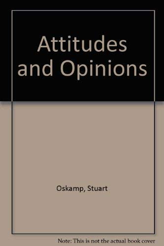 Attitudes and Opinions, Second Edition: Stuart Oskamp