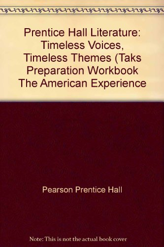 Prentice Hall Literature: Timeless Voices, Timeless Themes: Pearson Prentice Hall