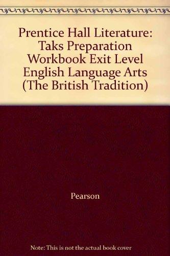 Prentice Hall Literature: Taks Preparation Workbook Exit: Pearson