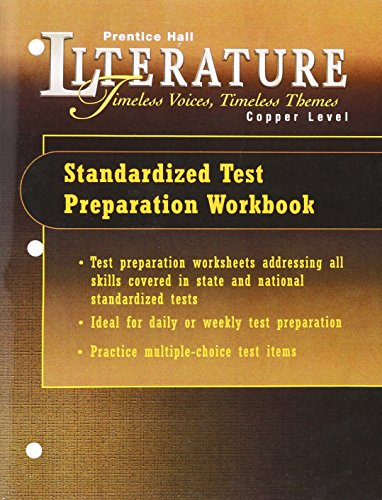 9780130506085: PRENTICE HALL LITERATURE:TIMELESS VOICES TIMELESS THEMES FIFTH EDITION  STANDARDIZED TEST PREP WORKBOOK GRADE 6 2000 COPYRIGHT