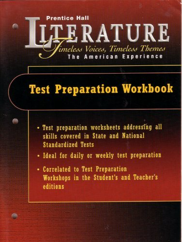 9780130506146: Literature Timeless Voices, Timeless Themes Student Test Preparation Workbook (The American Experience)