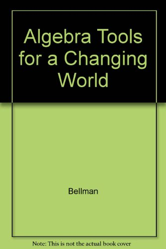 9780130506177: Algebra Tools for a Changing World