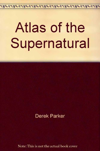 9780130506344: Atlas of the Supernatural