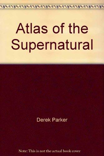 9780130506344: Atlas of the Supernatural