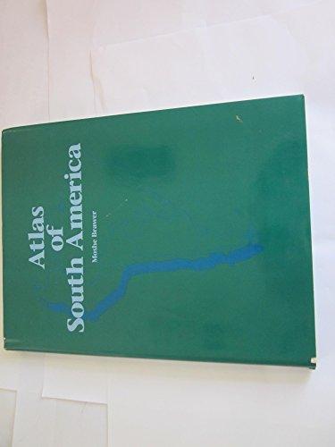 Atlas of South America: Brawer, Moshe