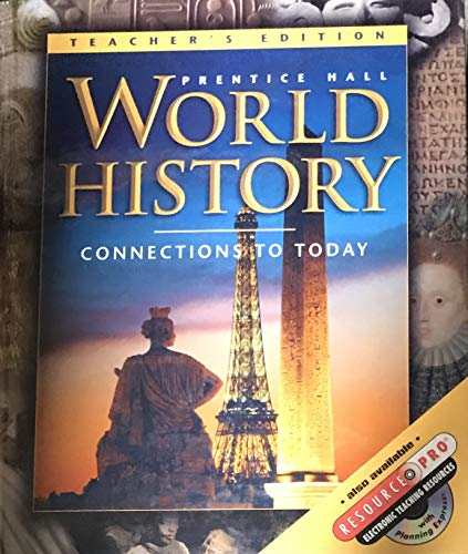 9780130506726: Prentice Hall, World History Connections To Today Survey Edition Teacher Edition, 2001 ISBN: 0130506729