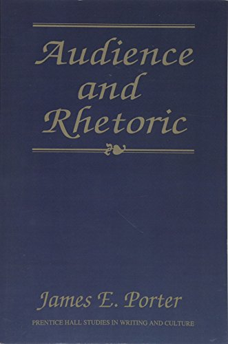 9780130506757: Audience and Rhetoric: An Archaeological Composition of the Discourse Community