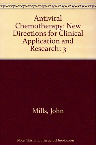 9780130507174: 3: Antiviral Chemotherapy: New Directions for Clinical Application and Research