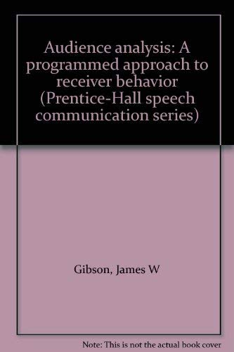 9780130507242: Title: Audience analysis A programmed approach to receive