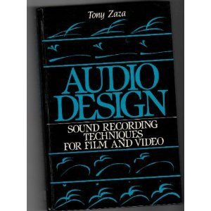 9780130507334: Audio Design: Sound Recording Techniques for Film and Video