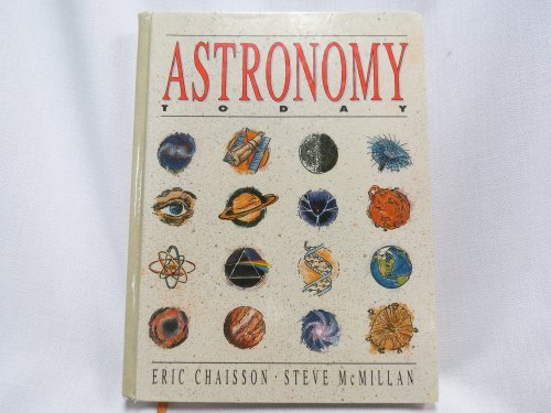 Astronomy Today: Eric Chaisson; Steve