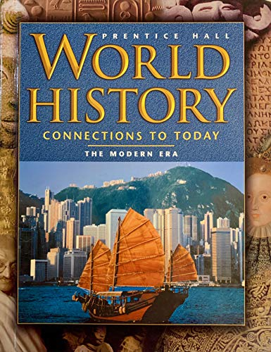 9780130510136: World History: Connections to Today