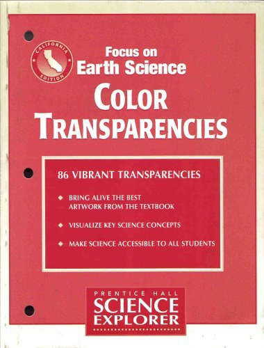 9780130510167: Color Transparencies (Focus on Earth Science, Calif. Edition, Prentice Hall Science Explorer)