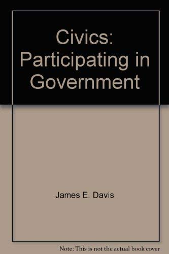 9780130510273: Civics: Participating in government